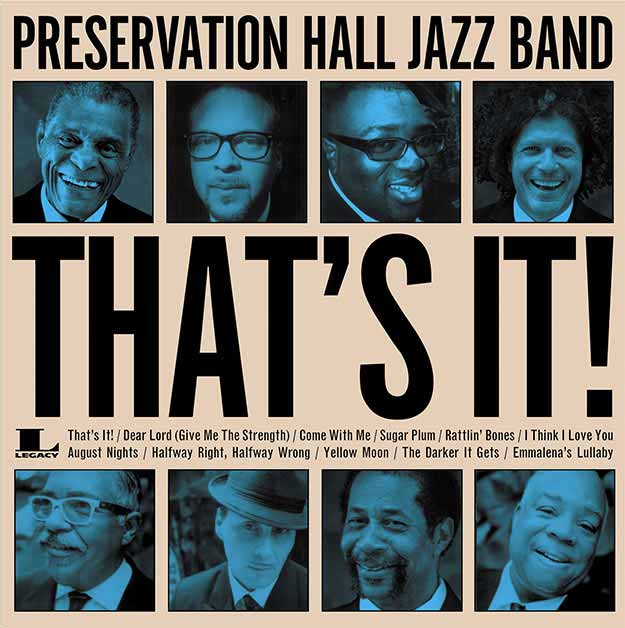 Preservation Hall Jazz Band That's it